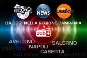 Radio News, Radio Jukebox e Radio Ricordi arrivano in Campania